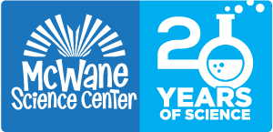 McWane Science Center - Celebrating 20 Years of Science