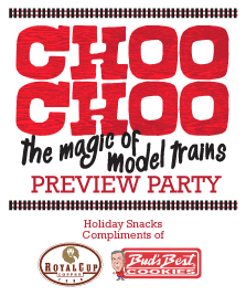 Choo Choo: The Magic of Model Trains Preview Party