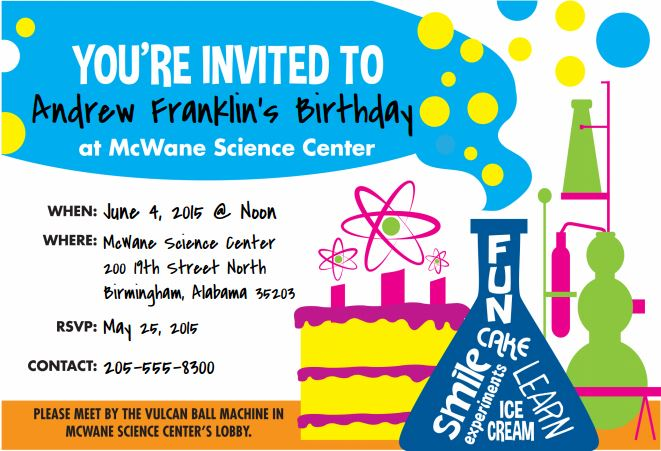 Create Your Mcwane Party Invitation Science Center